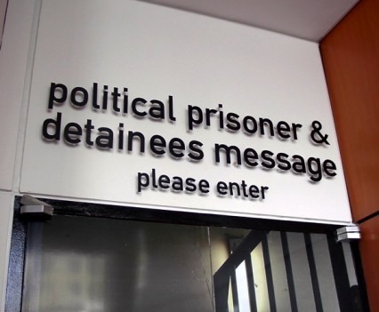 Political Prisoner Entrance Sign